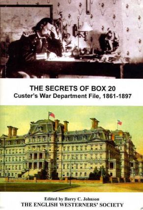 The Secrets of Box 20; Custer's War Department File 1861-1897